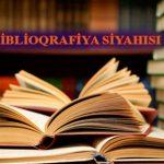 БИБЛИОГРАФИЈА СИЈАҺЫСЫ