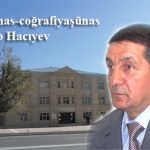 Torpaqşünas-coğrafiyaşünas alim Sahib Hacıyev haqqında