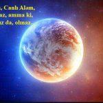 Yer Həyatı, Canlı Aləm, Susuz olmaz, amma ki, heç Havasız da, olmaz…