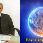 Böyük xöşbəxtlik…