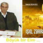 """Vahid Rzayevin """"İşıq, Zərrə"""" kitabı"""